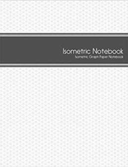 Figure 1-0 Isometric Notebook by Isometric Journals