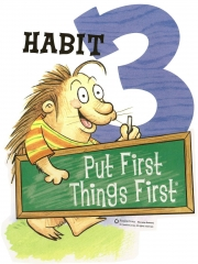 Habit 3 - Put First Things First by Stephen Covey